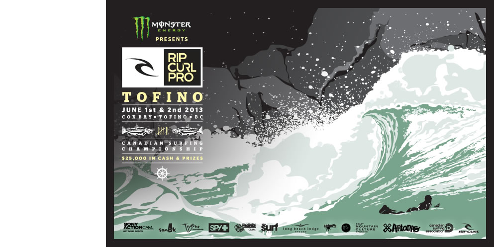 The Rip Curl Pro Tofino - June 1 - 2, Cox Bay, Tofino, BC.