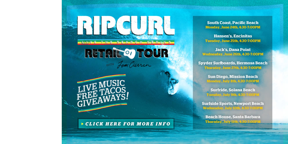The Rip Curl Retail Tour with Tom Curren
